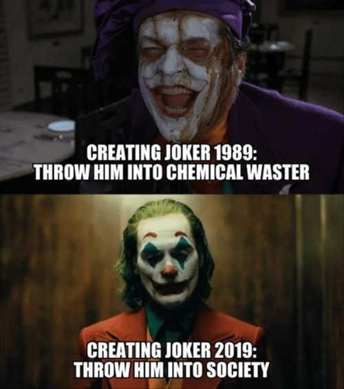 creating joker 1989 throw into chemical waste 2019 society