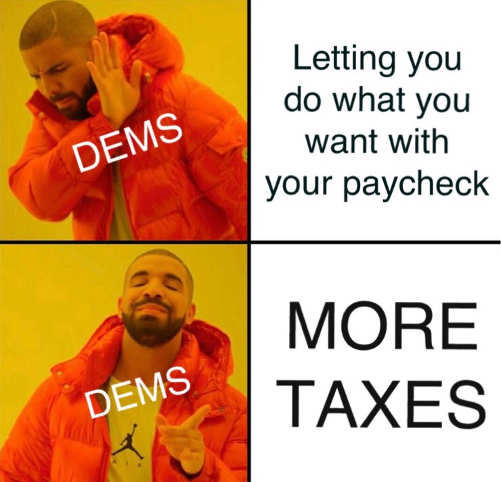 democrats letting you do what you want with your paycheck no more taxes yes