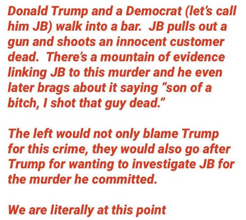donald trump democrats jb shoots customer democrats impeach him for investigation of jb