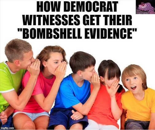 how democrat witnesses get bombshell evidence game of telephone kids