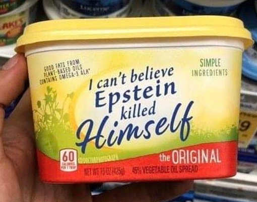 i cant believe epstein killed himself butter