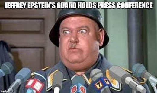 jeffrey epstein guard hogans heroes i know nothing