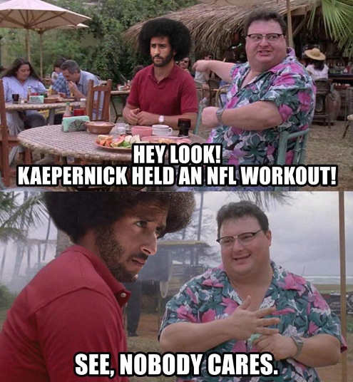 kaepernick held workout see nobody cares