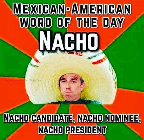 mexican word of day nacho candidate nominee president beto orourke
