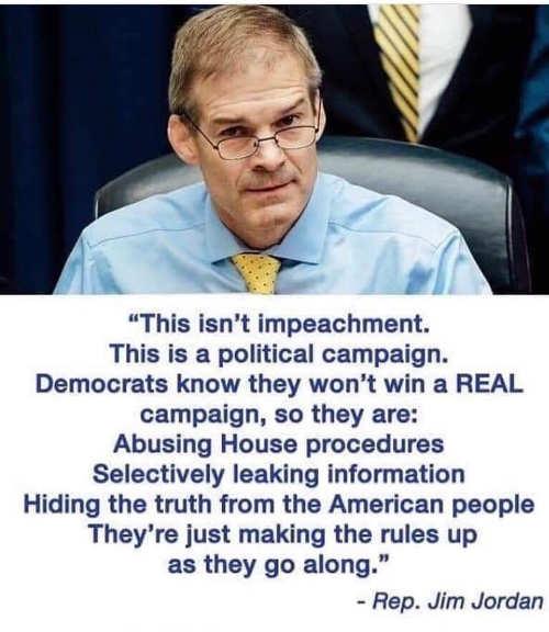 quote jim jordan isnt impeachment political campaign by democrats