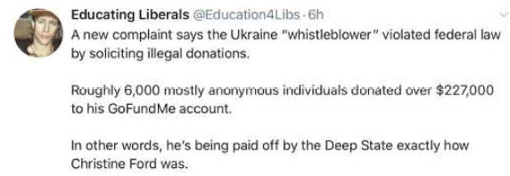 tweet educating liberals whistleblower gofundme like blasey ford payoffs