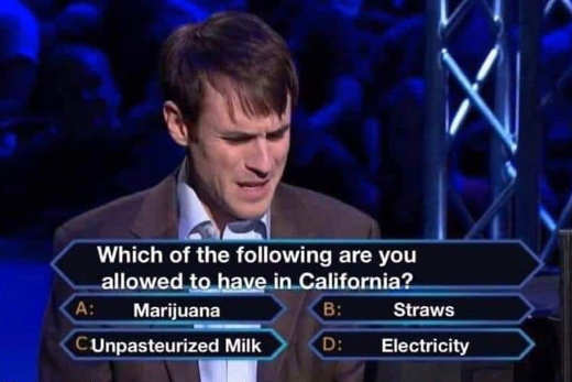 which of following allowed in california quiz marijuana straws electricity unpasteurized milk