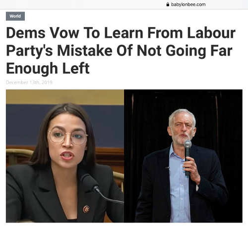babylon bee dems vow to learn from labour party not going far enough left