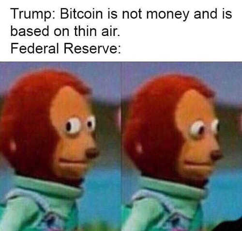 bitcoin is not money and is based on thin air federal reserve