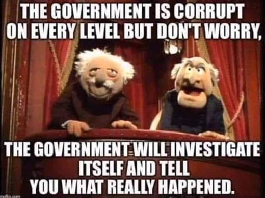 government is corrupt at every level dont worry will investigate itself muppet old men balcony