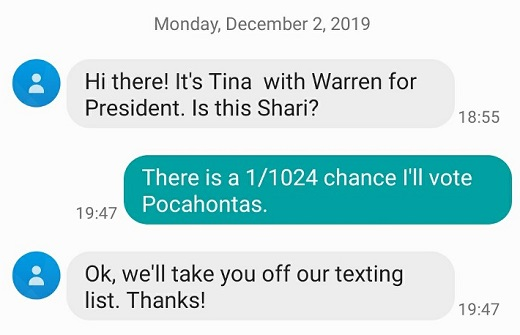 hello warren for president there is 1 1024th chance ill vote for pocahontas text