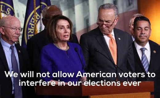 pelosi schumer we will not allow american voters to interfere in our elections ever