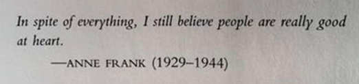 quote anne frank in spite of everything still believe people are really good