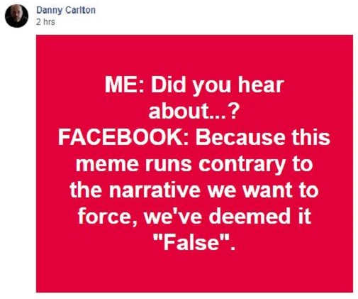 quote danny carlton facebook deemed something counter to narrative false