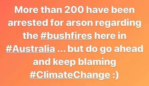 200 arrested for arson australia keep blaming climate change