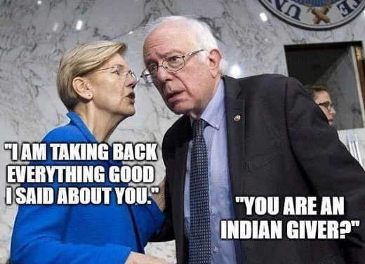elizabeth warren taking back everything good i said about you bernie sanders you are an indian giver
