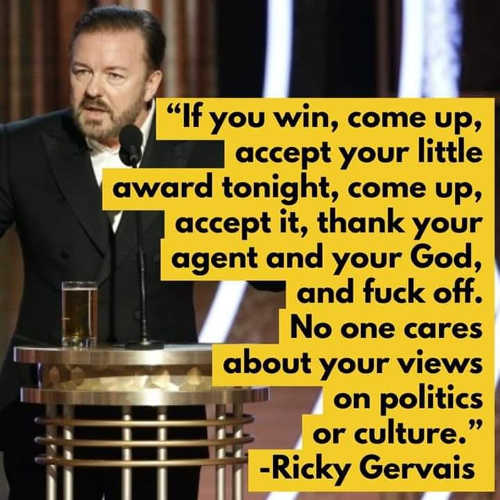 quote ricky gervais golden globes celebrity political views