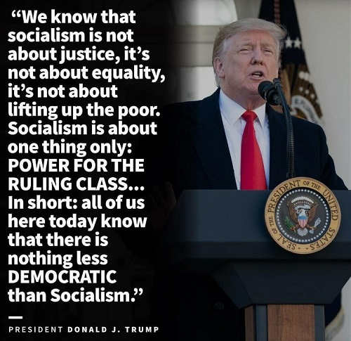 quote trump socialism about power for the ruling class