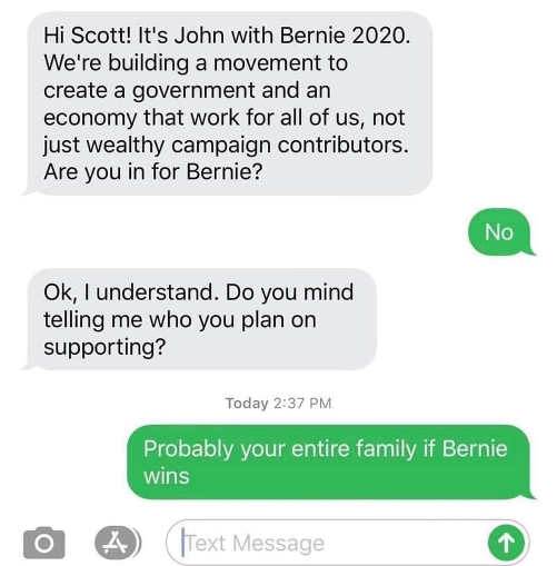 texts bernie sanders 2020 who supporting your family if elected