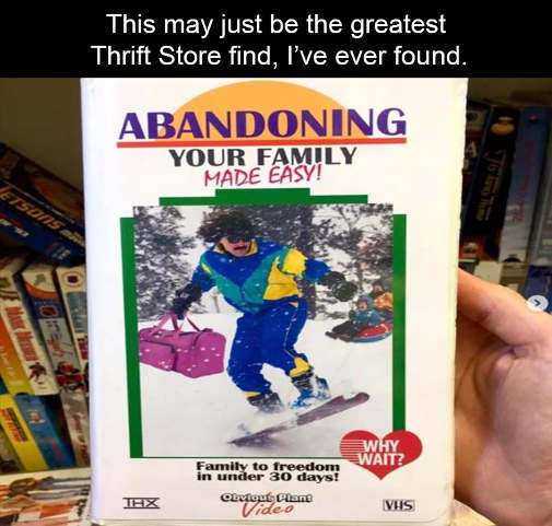 thrift store book abadoning your family in 30 days