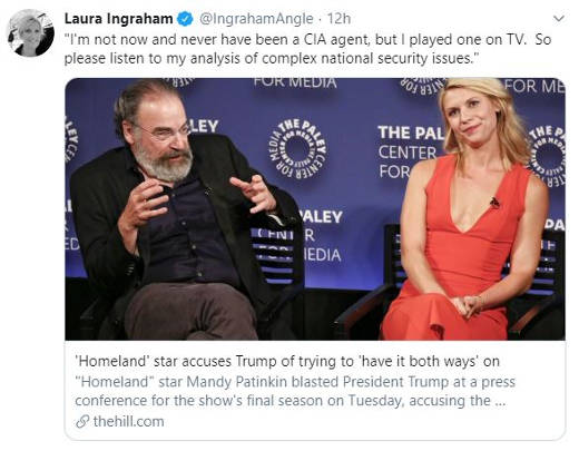 tweet laura ingraham homeland actors never been cia agent but played one on tv