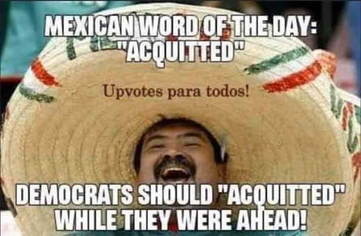 mexican word of day acquitted democrats should have when ahead