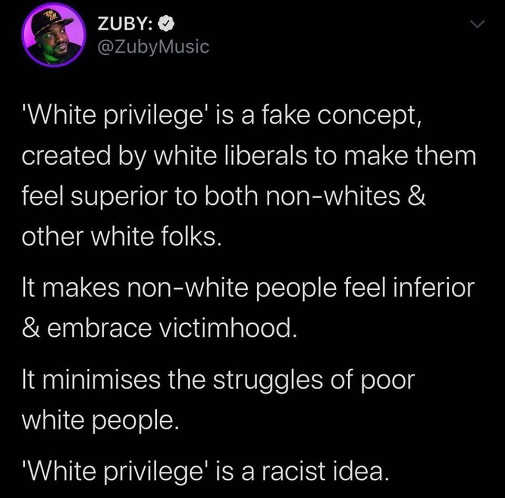 tweet zuby white privilege is fake concept created by liberals embrace victimhood