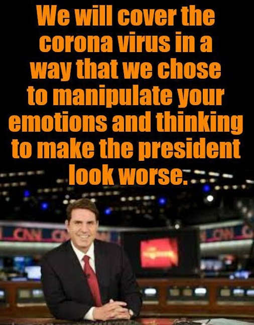 media we will cover corona virus to manipulate your empotions make president look worse