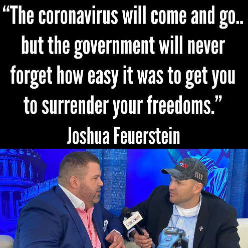 quote joshua feurerstein corona will come and go government wont forget how easy to get you surrender freedom
