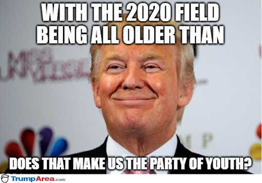 with 2020 field older than trump does that make republicans party of youth