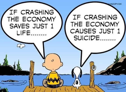 if crashing economy saves just 1 life causes just 1 suicide