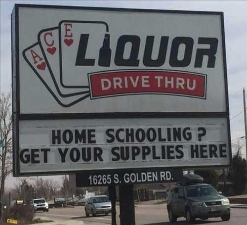 liquor store sign home schooling get your supplies here