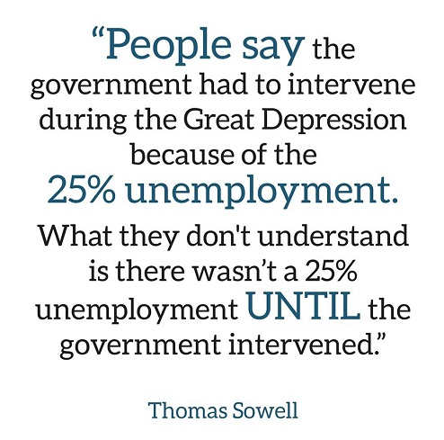 quote people say government had to intervene during great depression didnt happen until government sowell