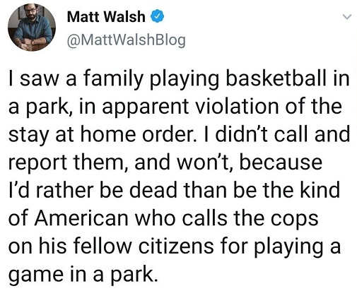 tweet matt walsh family playing basketball in violation of stay at home order