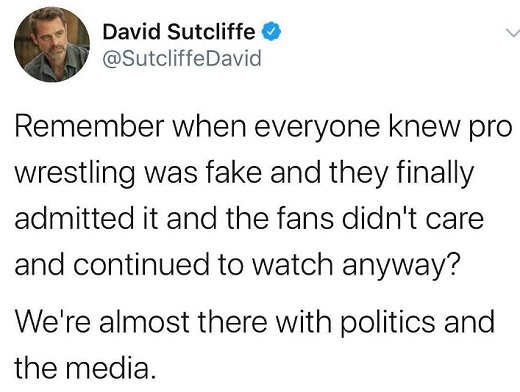 tweet remember when everyone knew wrestling was fake continued to watch there with politics and the media