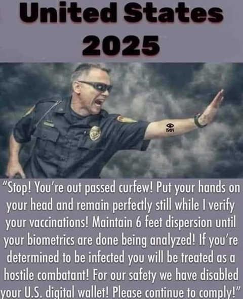 us 2025 cops 6 feet dispersion vaccinations biometrics hostile combatant