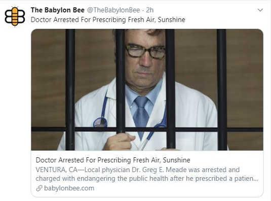 babylon bee doctor arrested for prescribing sun fresh air