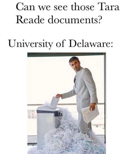 can we see tara reade documents university of delaware shredder