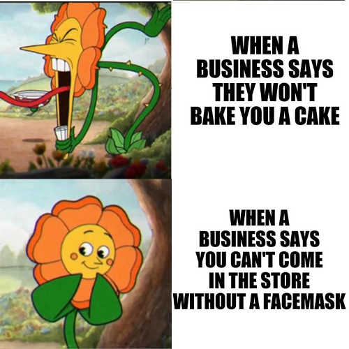 liberals when business wont bake you cake when come in without facemask
