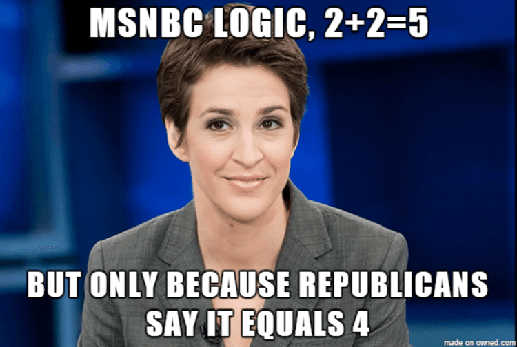 msnbc logic 2 + 2 5 only because republicans say equals 4