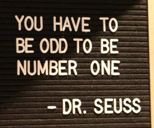 quote you have to be odd to be number one dr seuss