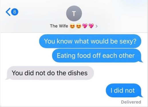 what would be sexy eating food off each other did not do dishes texts