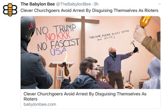 babylon bee churchgoers avoid arrest disguising themselves as rioters