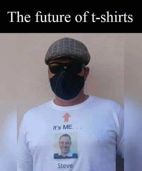 future of tshirts its me steve