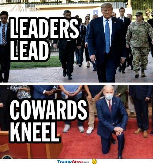 message of day leaders lead cowards kneel biden trump