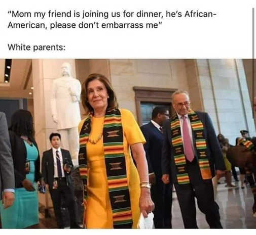 mom my friend african american dont embarrass me pelosi schumer