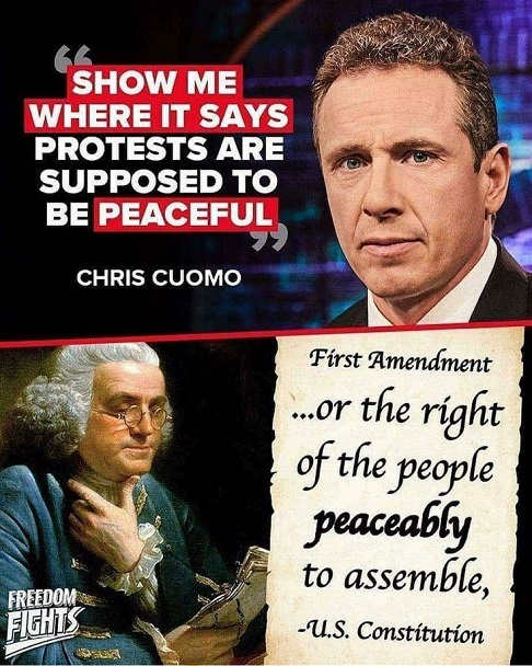 quote chris cuomo show me where protests supposed to be peaceful first amendment