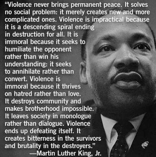 quote martin luther king violence never brings permanent peace solves no social problem