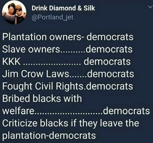 tweet diamond silk plantation owners slaves kkk jim crow fought civil rights democrats