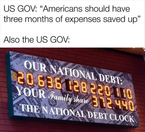 government americans should have 3 months saved up also national debt clock